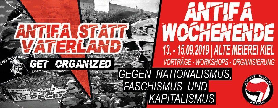 Antifa statt Vaterland. Get organized gegen Nationalismus, Faschismus und Kapitalismus!